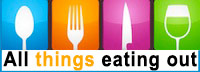 All things eating out