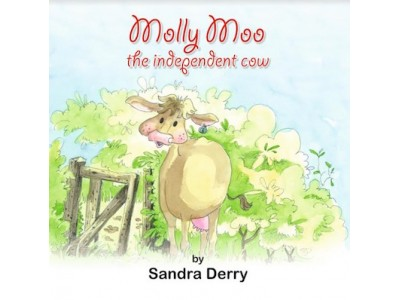 Molly Moo the independent cow by Sandra Derry