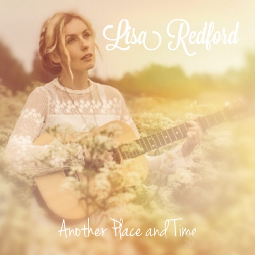 Lisa Redford - Another Place and Time